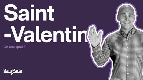 Saint-Valentin || On fête quoi ?