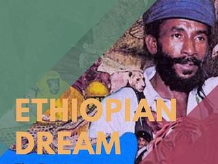 ETHIOPIAN DREAM - The Remix