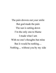 The pain drowns out your smile