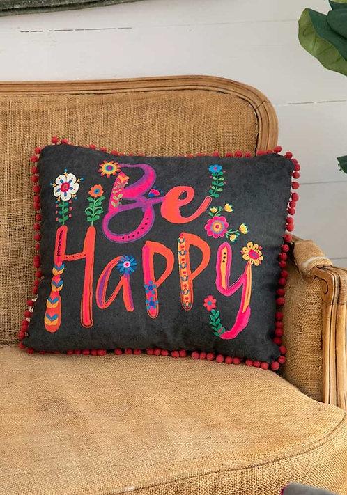Be Happy Happy Pillow