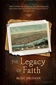 The Legacy of Faith Main Cover 6 x 9.jpg