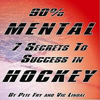 7 Secrets to Success in Hockey by Pete Fry