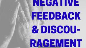 Negative Feedback & Discouragement