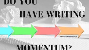 Do You Have Writing Momentum?