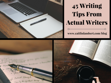45 Writing Tips From Actual Writers