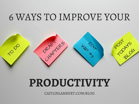 6 Ways to Improve Your Writing Productivity
