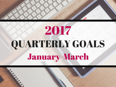 Quarterly Goals: Winter/January-March
