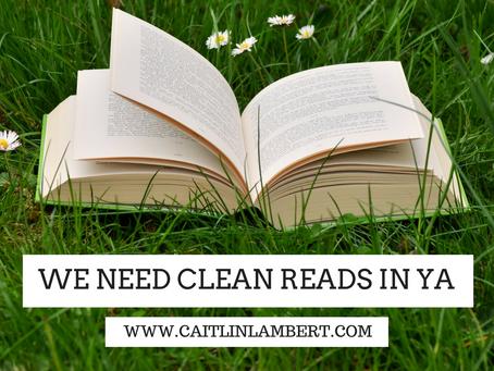 We Need Clean Reads in YA