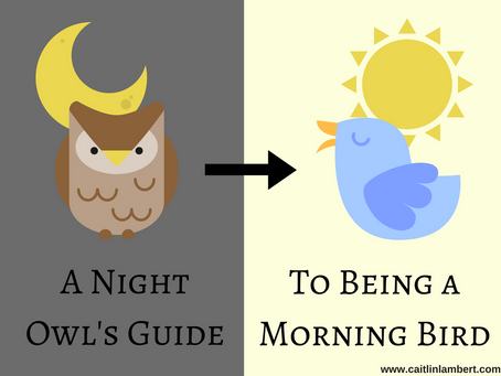 A Night Owl's Guide to Being a Morning Bird