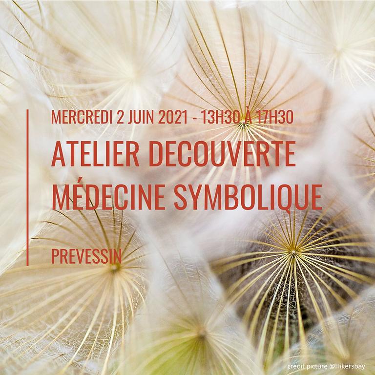Atelier Découverte Médecine Symbolique