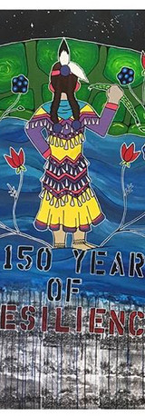 150 Years of Resistance & Resilience