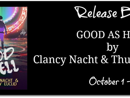 Release Blitz: Good As Hell - Clancy Nacht & Thursday Euclid