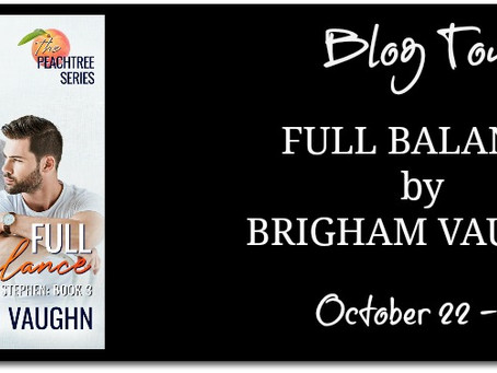 Blog Tour & Giveaway - Full Balance by Brigham Vaughn