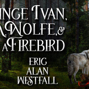 Release Blitz / Giveaway: Prince Ivan by Eric Alan Westfall