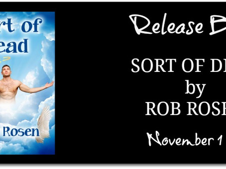 Release Blitz & Giveaway: Sort of Dead by Rob Rosen