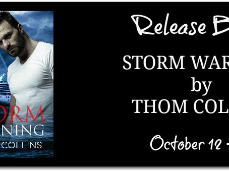 Release Blitz & Giveaway: Storm Warning - Thom Collins