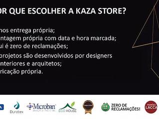 Saiba por que escolher a Kaza Store?