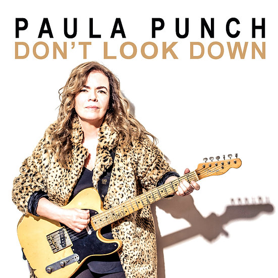 """Don't Look Down"" Album by Paula Punch- CD"