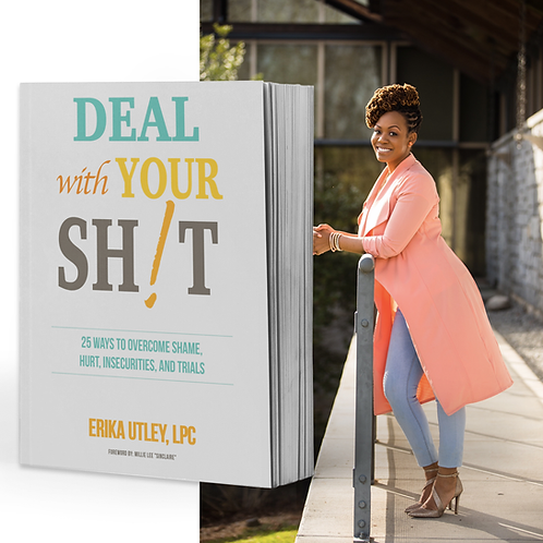 Deal with Your SH!T (Order via Amazon- Click here for link)