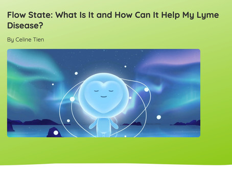 Flow State: What Is It and How Can It Help My Lyme Disease?