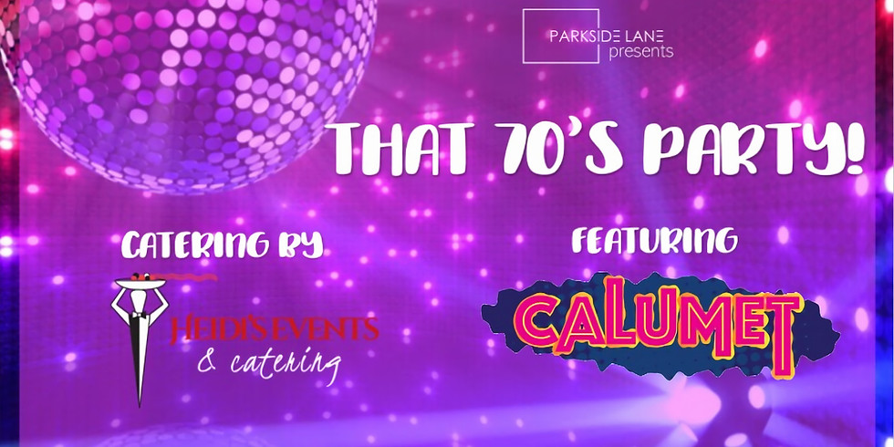 Summer Social Series - That 70's Party!
