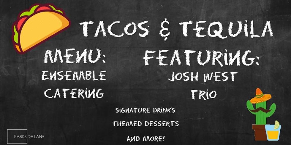 Summer Social Series - Tacos & Tequila