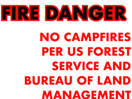 NO CAMPFIRES... drought year