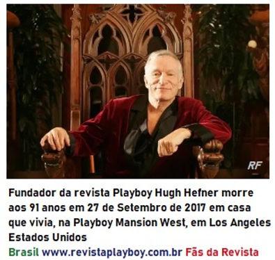 HUGH HEFNER Fundador da Revista Playboy
