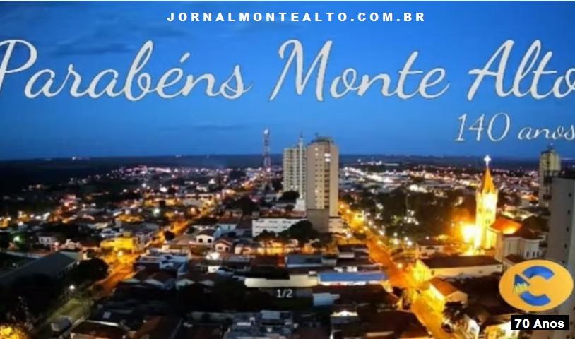 Monte Alto - SP Brasil 15 de Maio de 1881 Parabéns pelos 140 anos