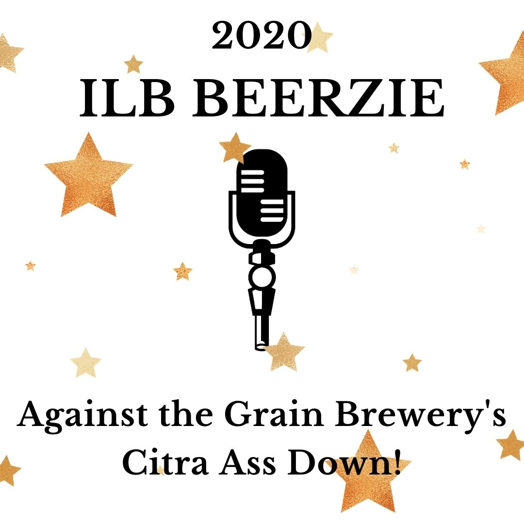 Against the Grain Brewery's Citra Ass Down!