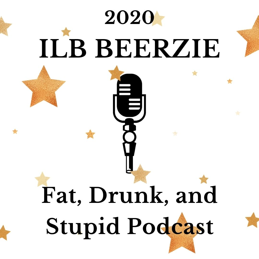 Fat, Drunk, and Stupid Podcast
