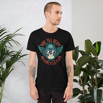 Ride till death T shirt Short-Sleeve Unisex Bella Canvas 3001