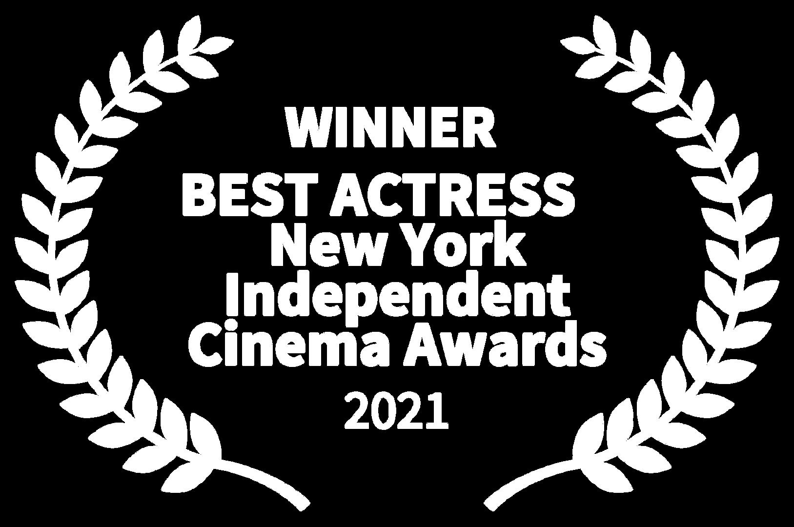 WINNER - BEST ACTRESS New York Independe