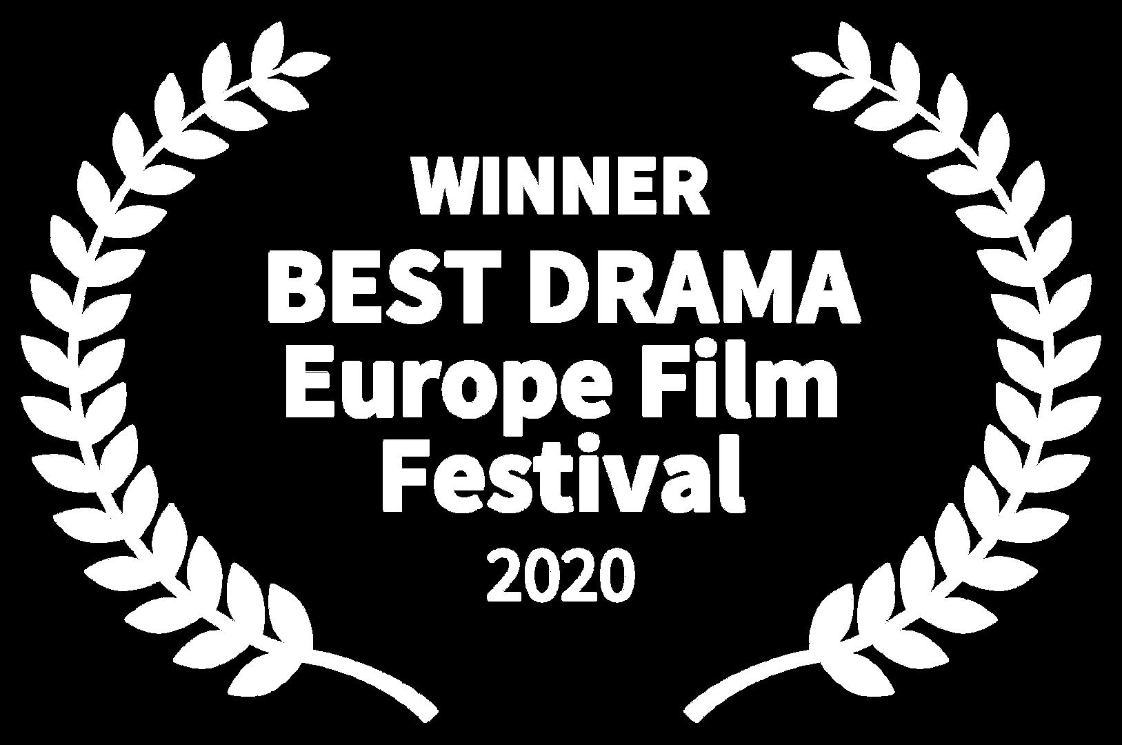 WINNER - BEST DRAMA Europe Film Festival