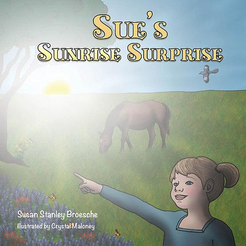 Sue's Sunrise Surprise