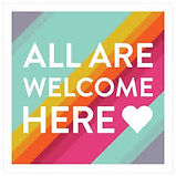 2nd all are welcome sign.jpeg