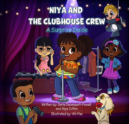 Niya and the Clubhouse Crew-A Surprise Inside