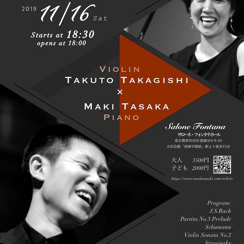 Takuto Takagishi(Violin) x Maki Tasaka(Piano)