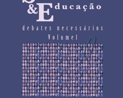 Sociologia & Educação: debates necessários, v.1