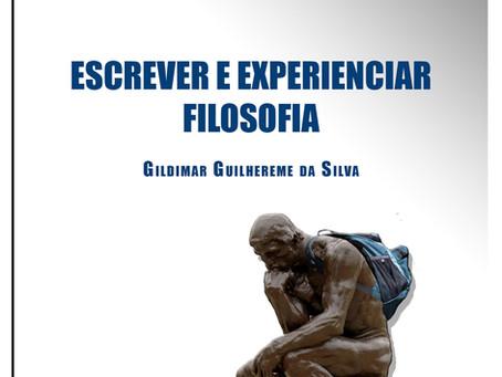 Escrever e Experienciar Filosofia: vol.2 Coleção Filosofias no chão da escola