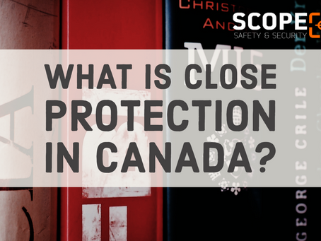What Is Close Protection In Canada?