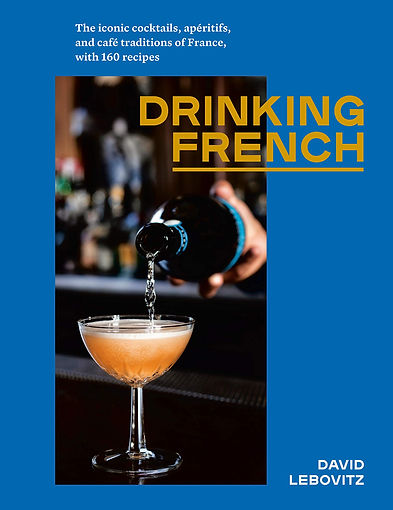 Drinking french - David Lebovitz.jpg