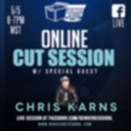 Chris Karns online cut session.jpg