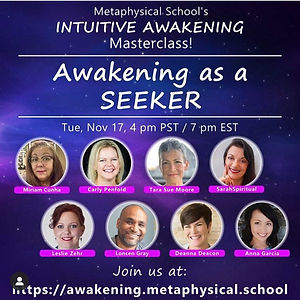 The Intuitive Awakening Masterclass is happening in Nov 2020. Anna Garcia will be a guest speaker talking about Awakening as a Seeker.