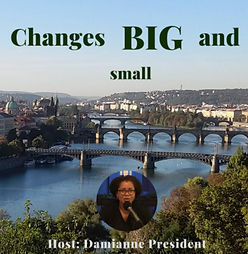 Changes big and small podcast interview