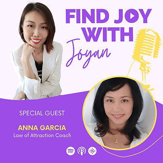 Joyan interviews Anna Garcia on the Law of Attraction on her podcast Find Joy with Joyan