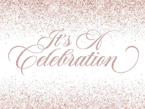 It's A Celebration! Rose Gold/White