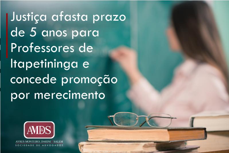 Justiça afasta prazo para professores de Itapetininga e concede promoção por merecimento