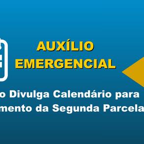 Calendário para a Segunda Parcela do Auxílio Emergencial é anunciado pelo Governo Federal