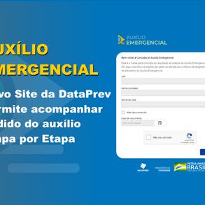Novo Site da DataPrev permite acompanhar pedido do auxílio emergencial Etapa por Etapa.